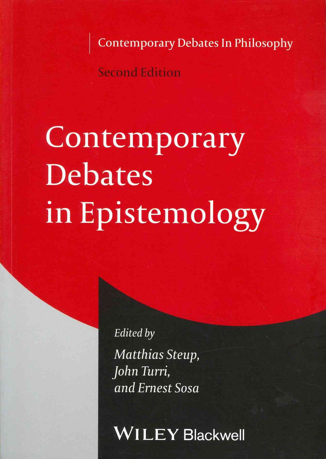 Contemporary Debates in Epistemology, Second Edition