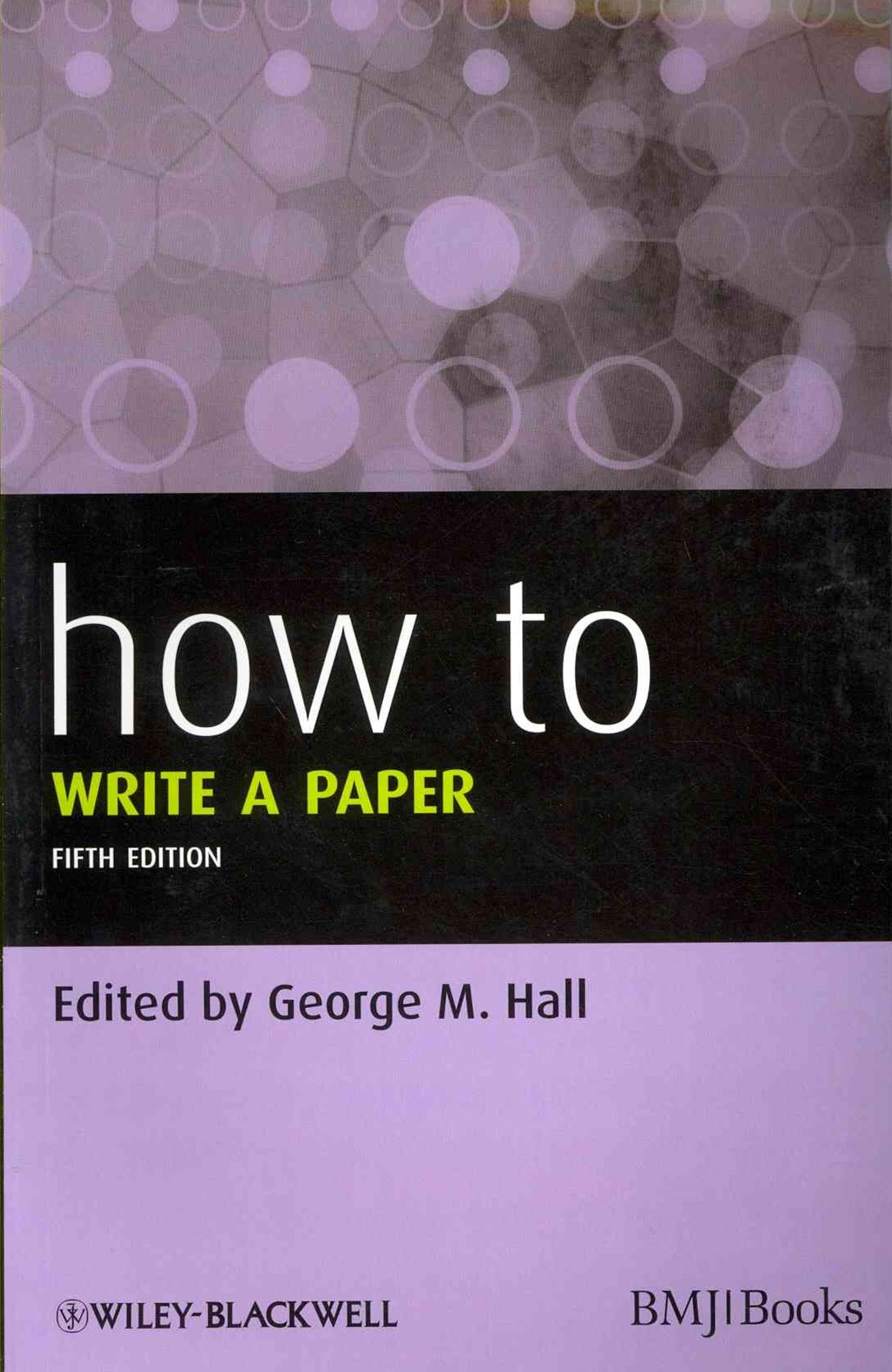 How to Write a Paper 5E