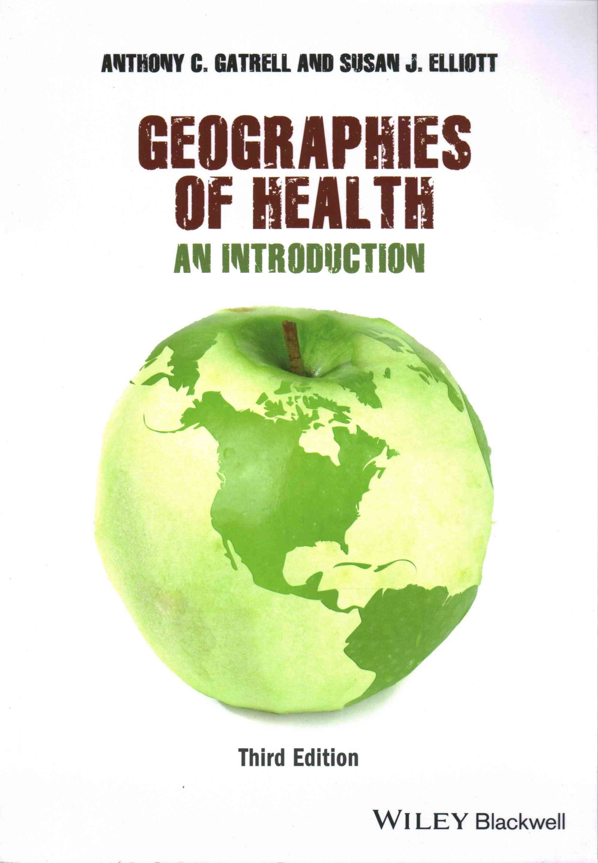 Geographies of Health - an Introduction 3E