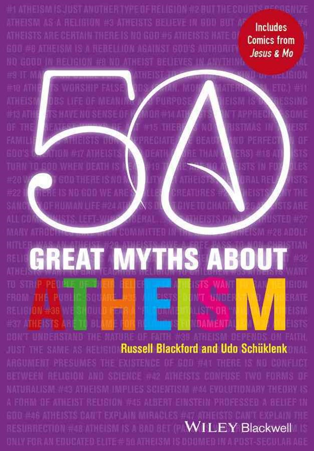 50 Great Myths About Atheism
