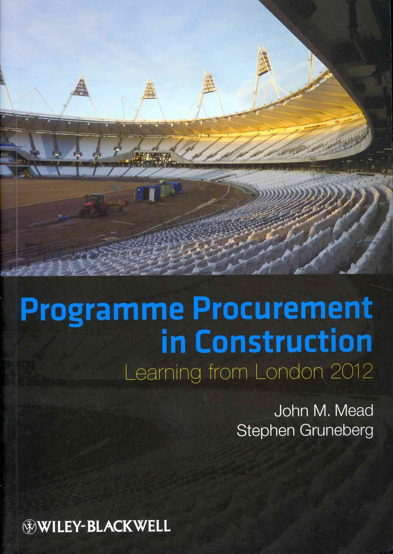 Programme Procurement in Construction - Learning  From London 2012