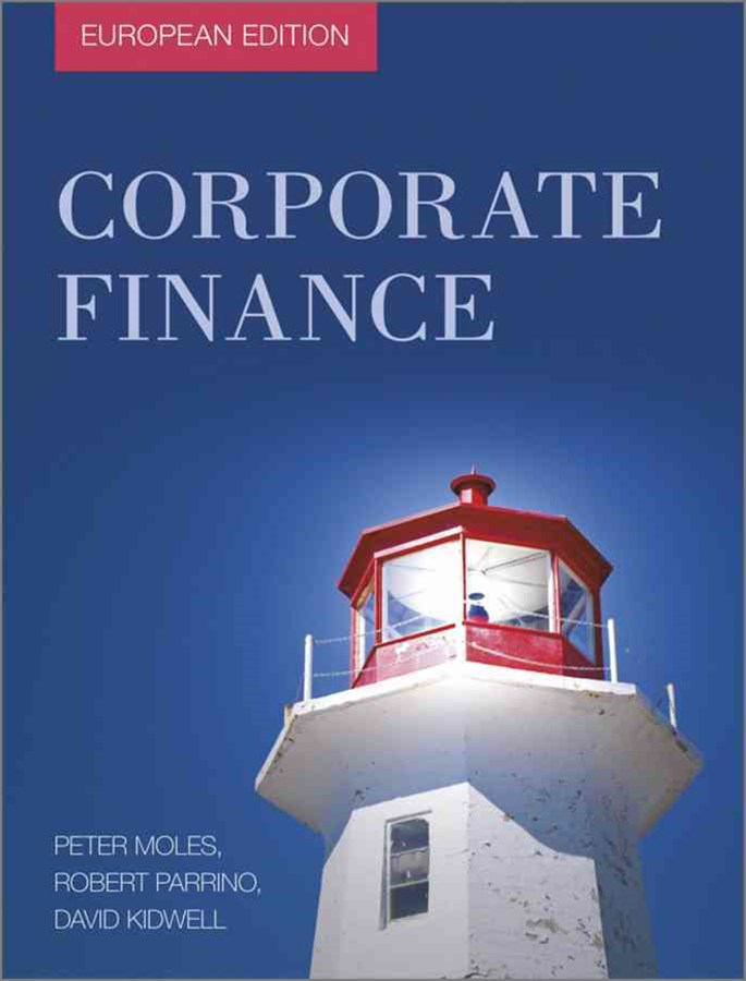 Fundamentals of Corporate Finance - European      Edition