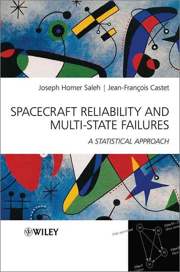 Spacecraft Reliability and Multi-state Failures - a Statistical Approach