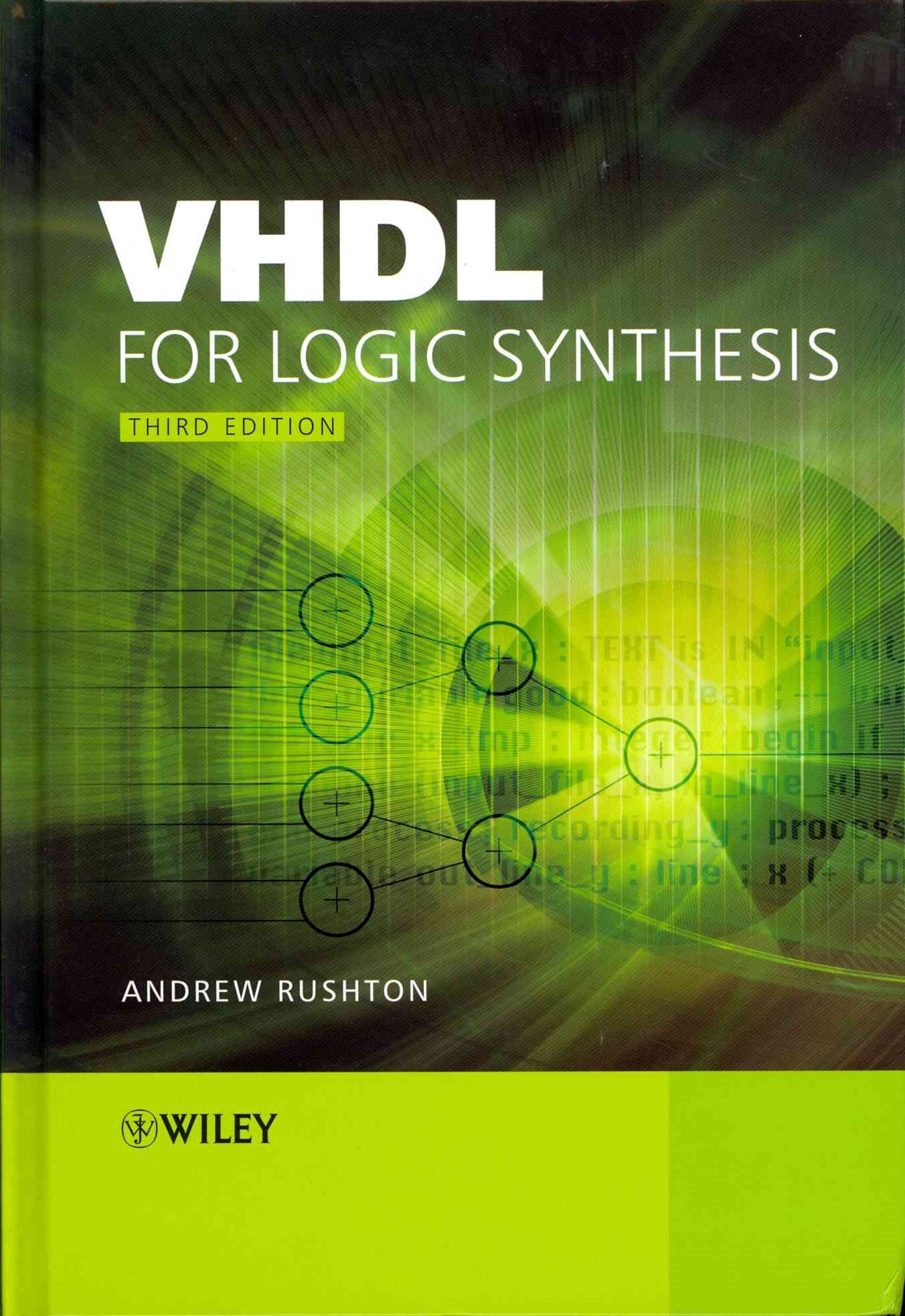 Vhdl for Logic Synthesis - 3E