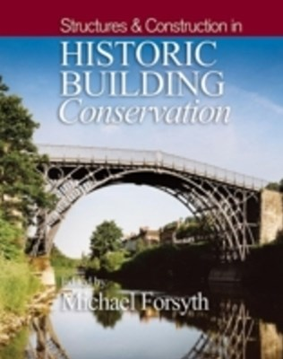 (ebook) Structures and Construction in Historic Building Conservation