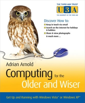 Computing for the Older and Wiser