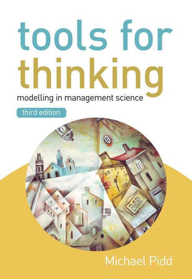 Tools for Thinking 3E - Modelling in Management Science
