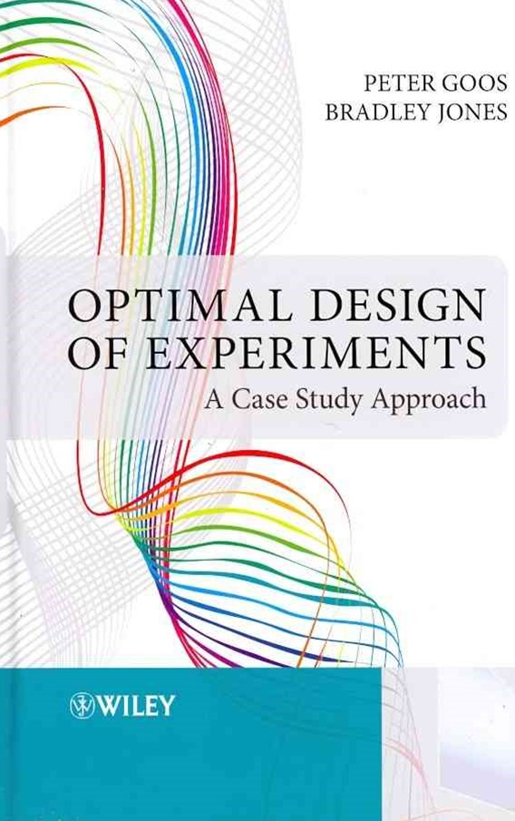 Optimal Design of Experiments - a Case Study      Approach