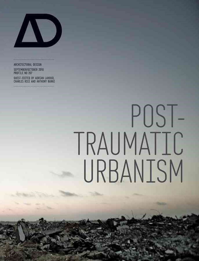 Post-traumatic Urbanism - Architectural Design