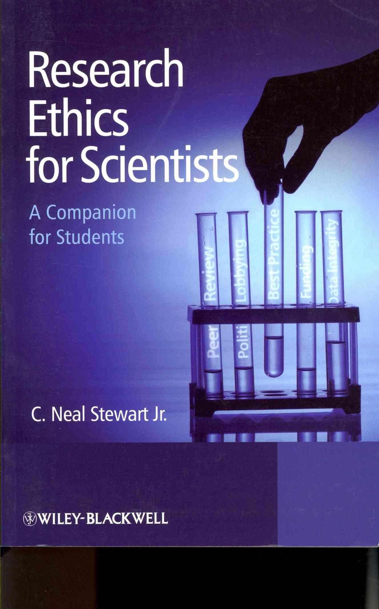 Research Ethics for Scientists - a Companion for  Students
