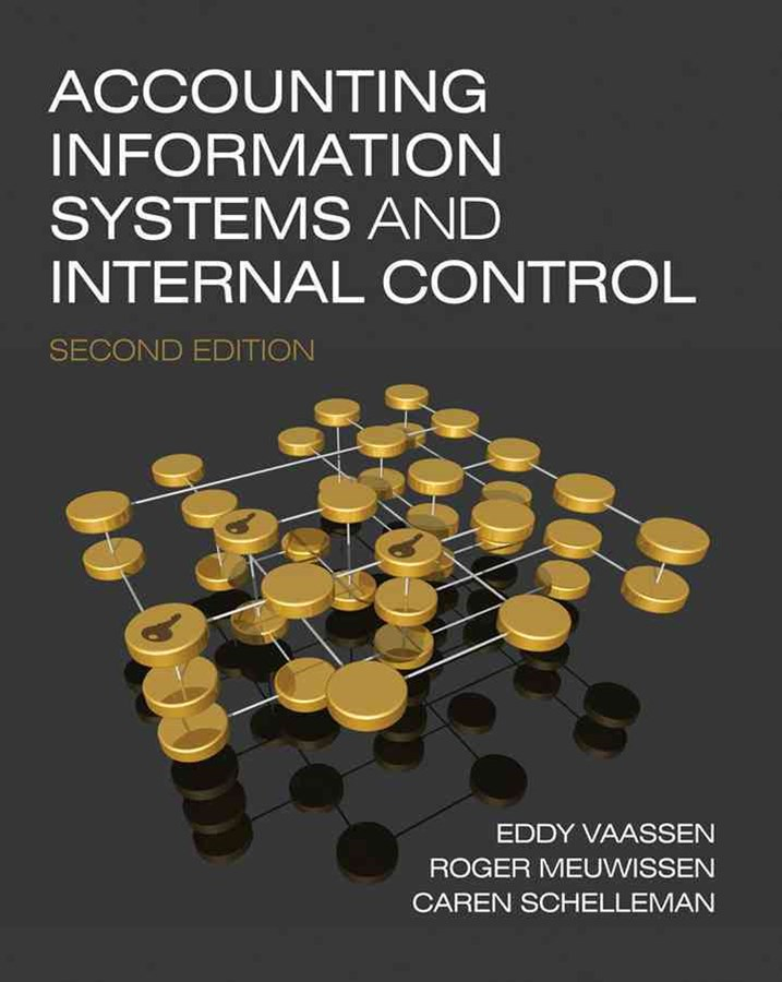 Accounting Information Systems and Internal Control 2E