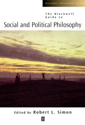 (ebook) The Blackwell Guide to Social and Political Philosophy