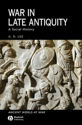 War in Late Antiquity
