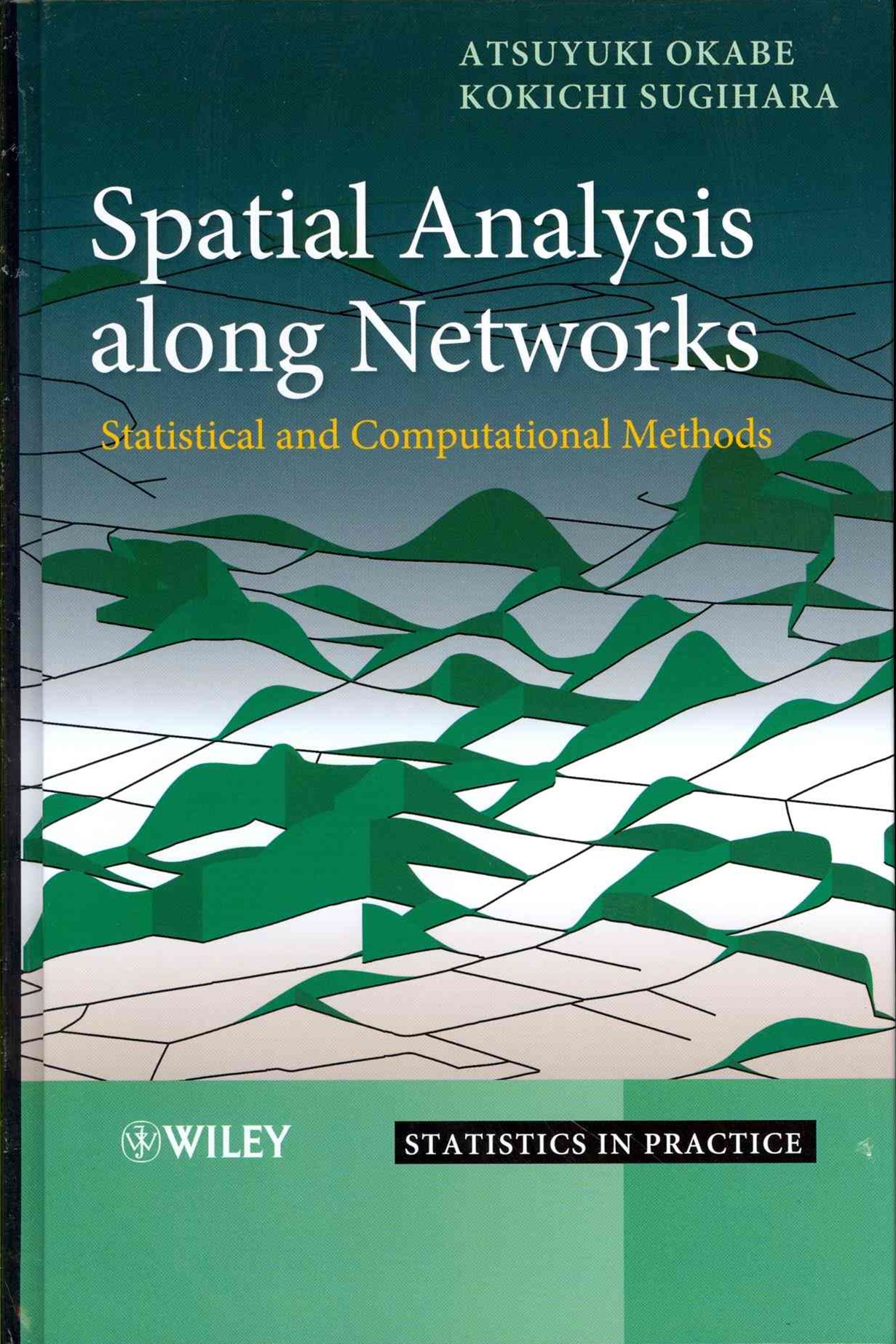 Spatial Analysis Along Networks - Statistical and Computational Methods
