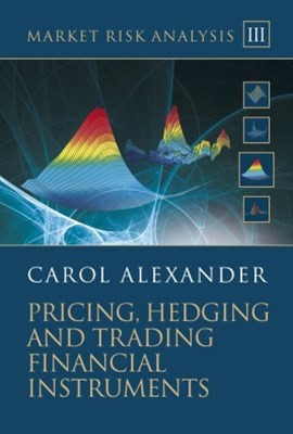 (ebook) Market Risk Analysis, Pricing, Hedging and Trading Financial Instruments