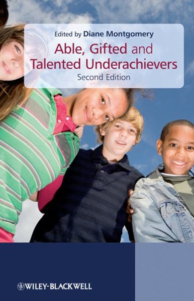 Able, Gifted and Talented Underachievers 2E