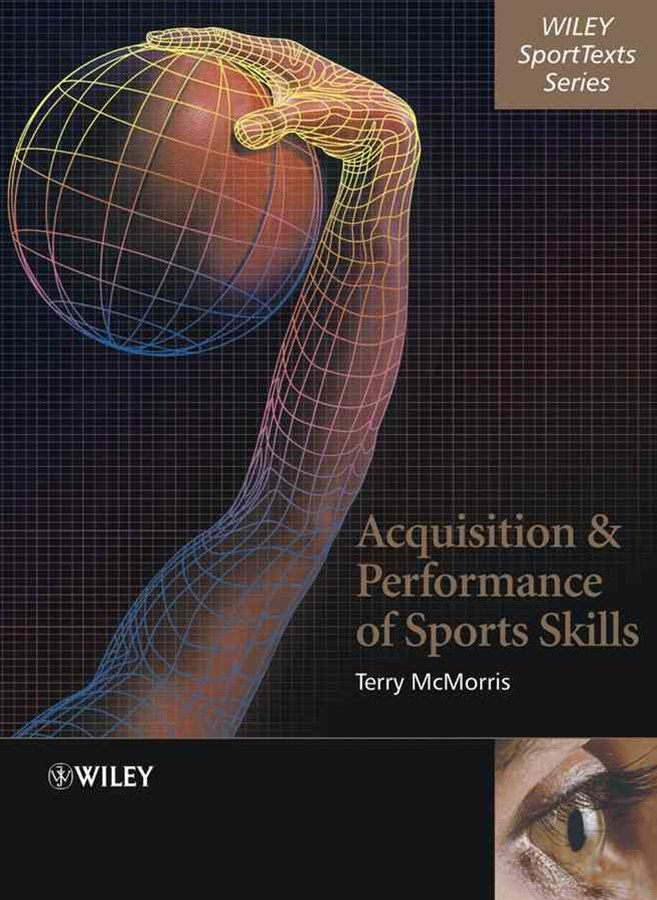 Acquisition and Performance of Sport Skills