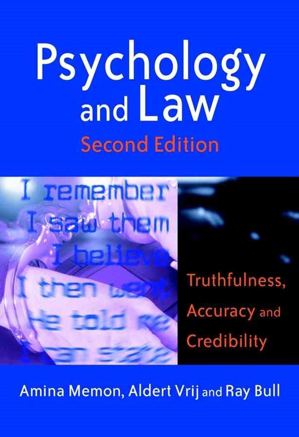 Psychology and Law - Truthfulness, Accuracy &     Credibility 2E