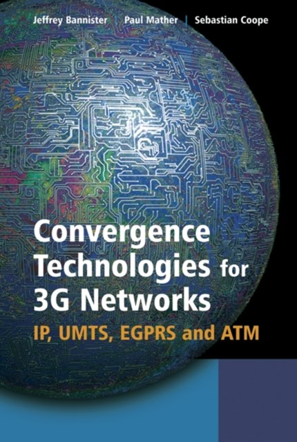 Convergence Technologies for 3G Networks