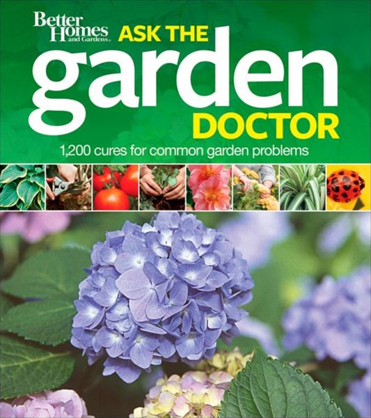 Ask the Garden Doctor: Better Homes and Garden