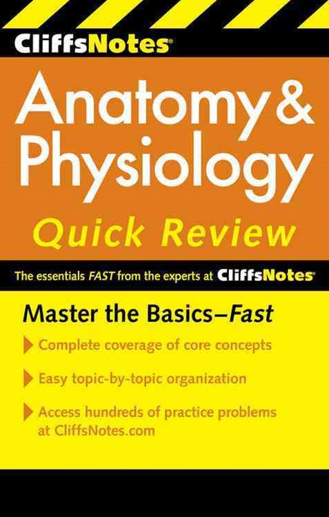 CliffsNotes Anatomy and Physiology Quick Review: 2ndEdition