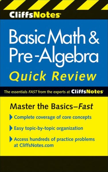 CliffsNotes Basic Math and Pre-Algebra Quick Review: 2nd Edition