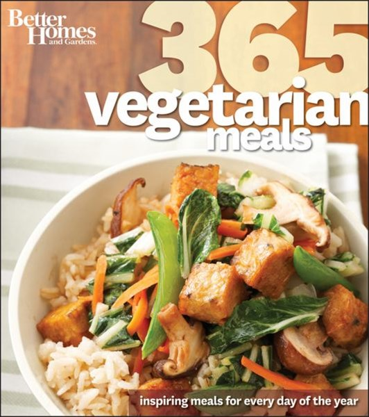 365 Vegetarian Meals: Better Homes and Gardens