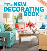 New Decorating Book, 10th Edition: Better Homes and Gardens