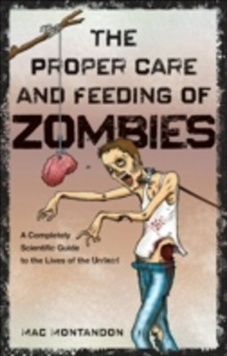 (ebook) Proper Care and Feeding of Zombies