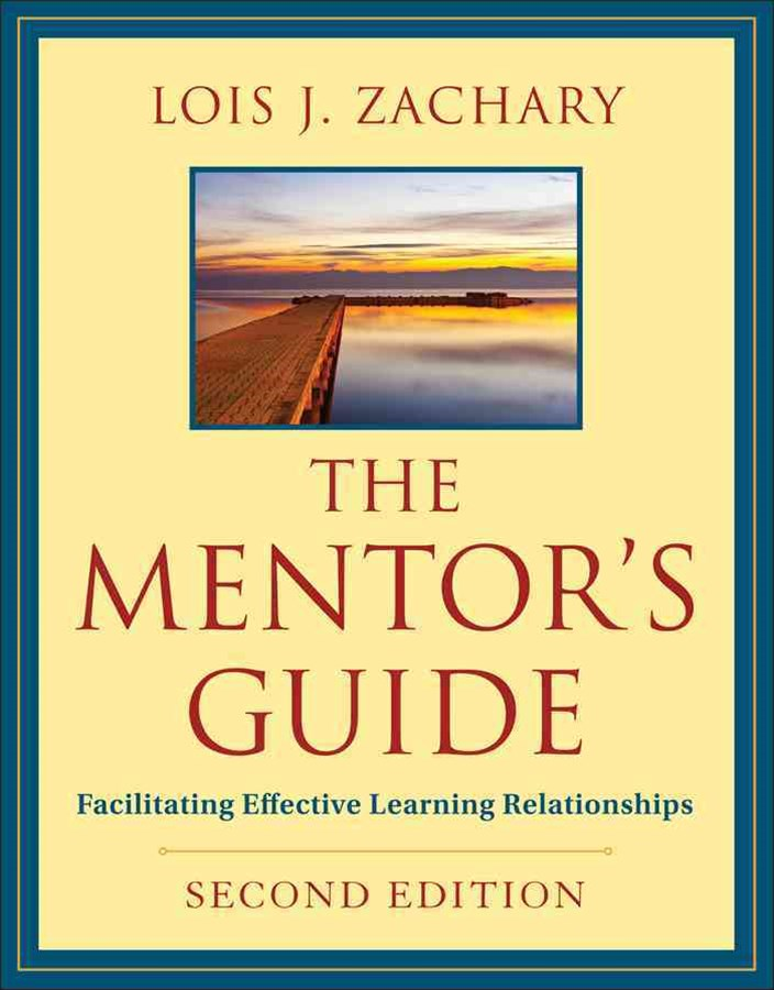 The Mentor's Guide, Second Edition