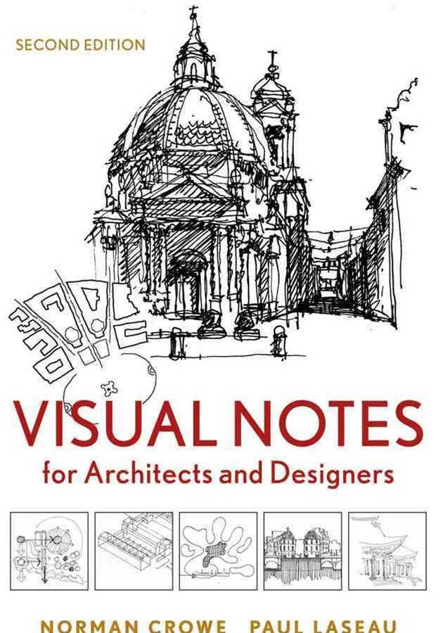 Visual Notes for Architects and Designers, Second Edition