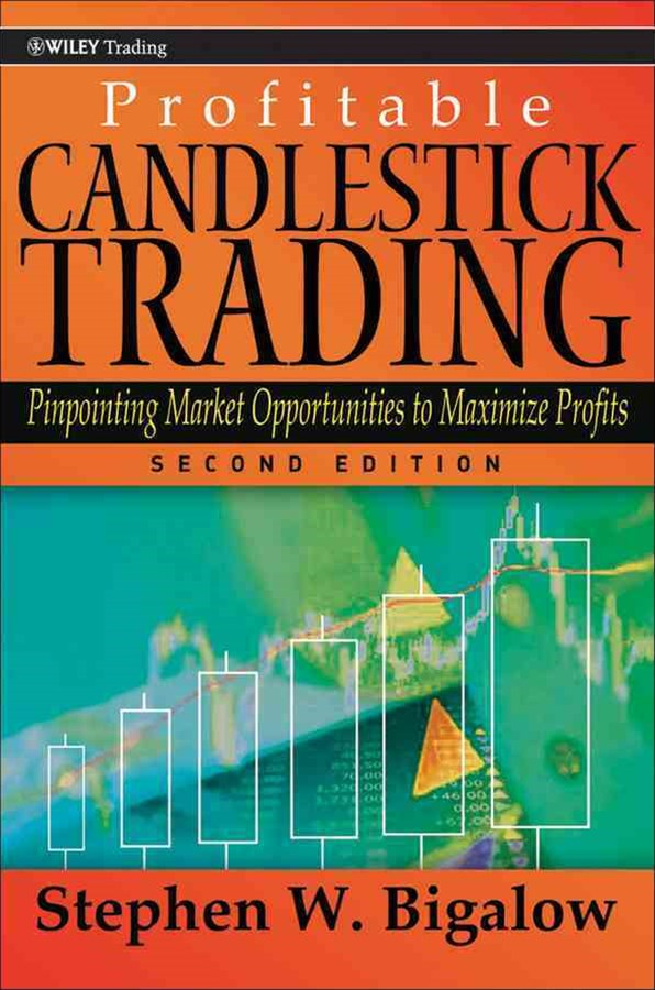 Profitable Candlestick Trading, Second Edition