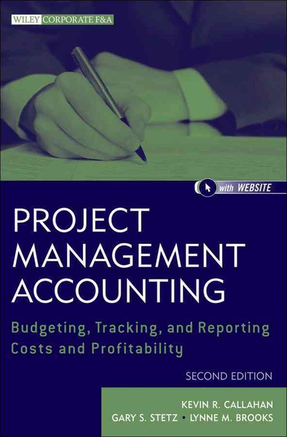 Project Management Accounting, Second Edition