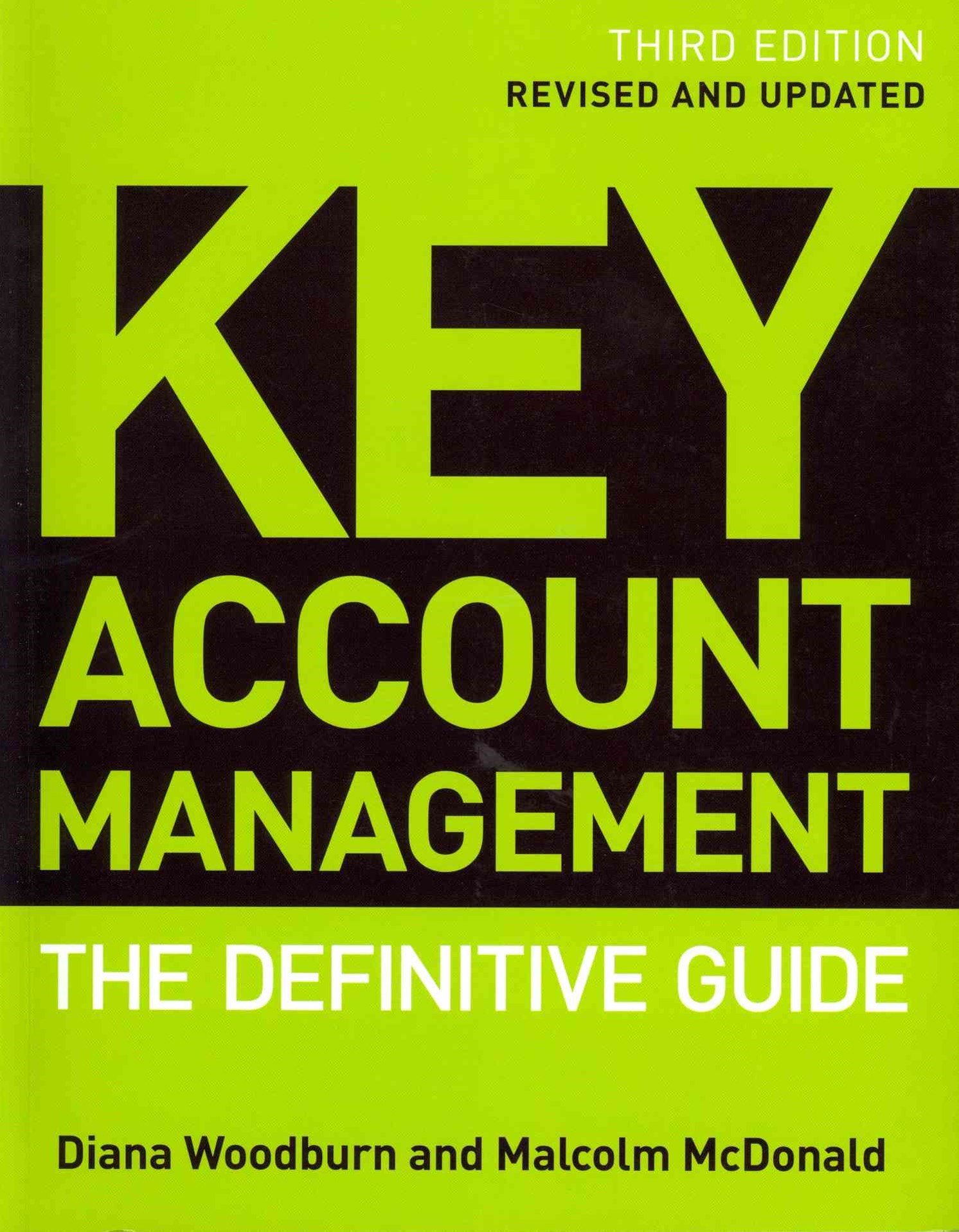 Key Account Management - the Definitive Guide 3E