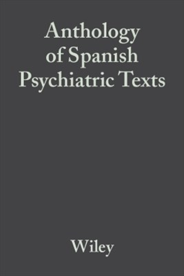 Anthology of Spanish Psychiatric Texts