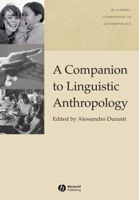 (ebook) A Companion to Linguistic Anthropology