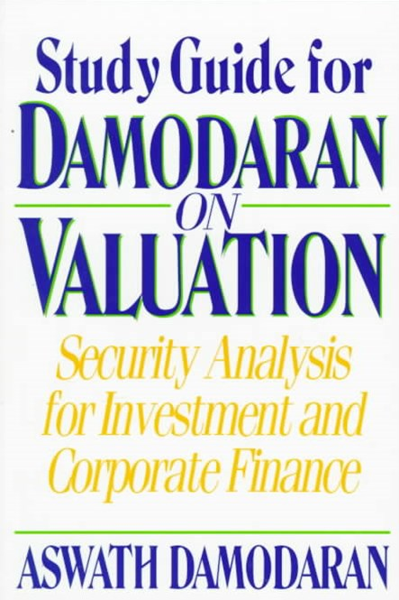 Study Guide for Damodaran on Valuation