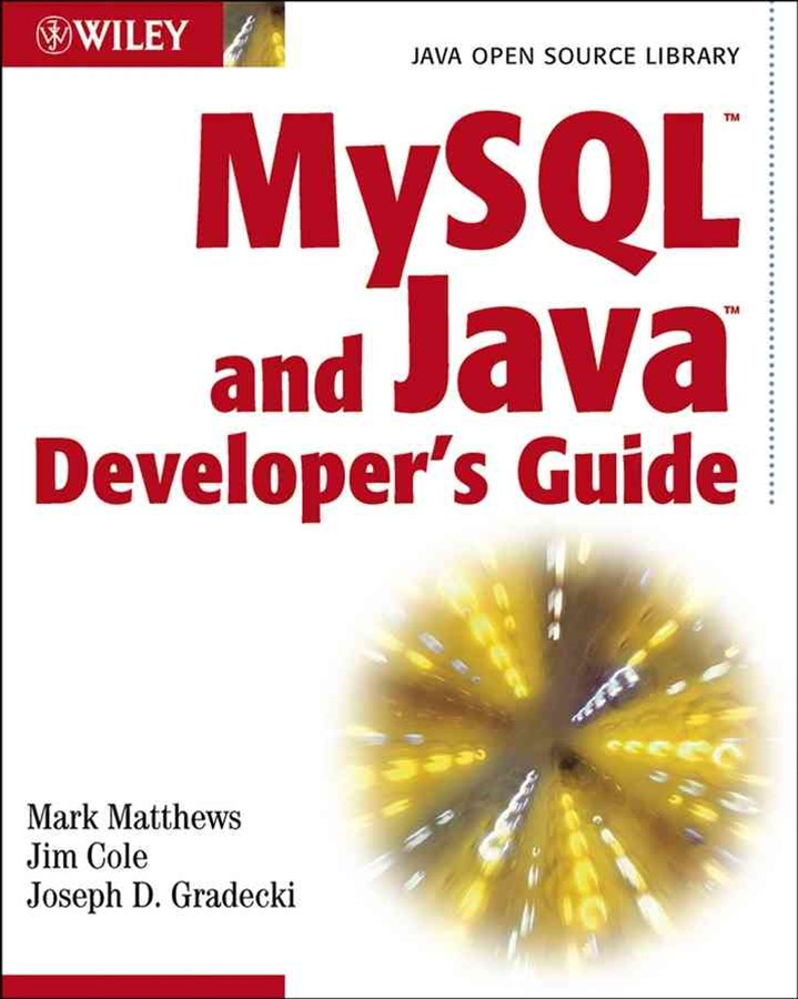 MySQL and Java Developer's Guide (Java Open Source Library)