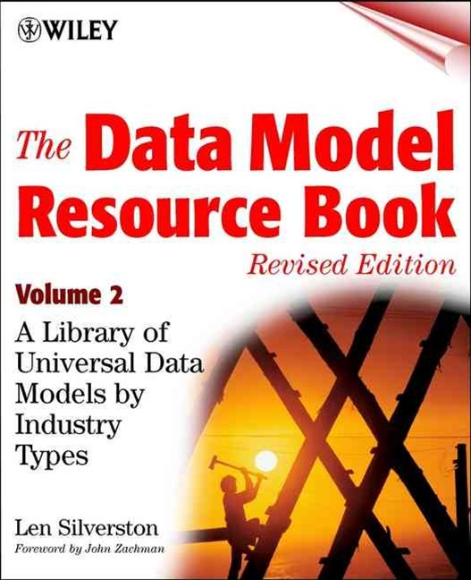 The Data Model Resource Book, Revised Edition, Volume 2