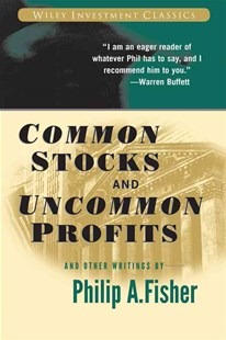Common Stocks and Uncommon Profits and Other Writings by Philip A. Fisher, Kenneth L. Fisher, Kenneth L. Fisher (9780471445500) - PaperBack - Business & Finance Finance & investing