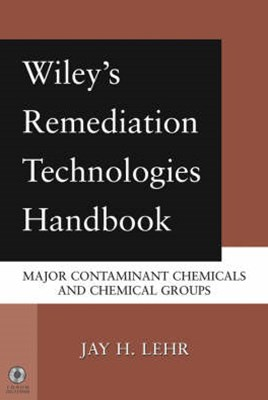 Wiley's Remediation Technologies Handbook