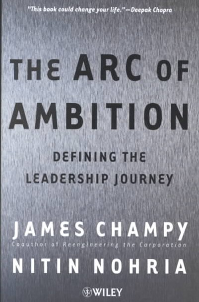 The Arc of Ambition - Defining the Leadership     Journey