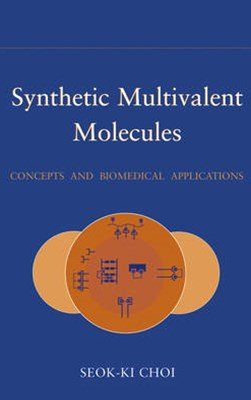 Synthetic Multivalent Molecules