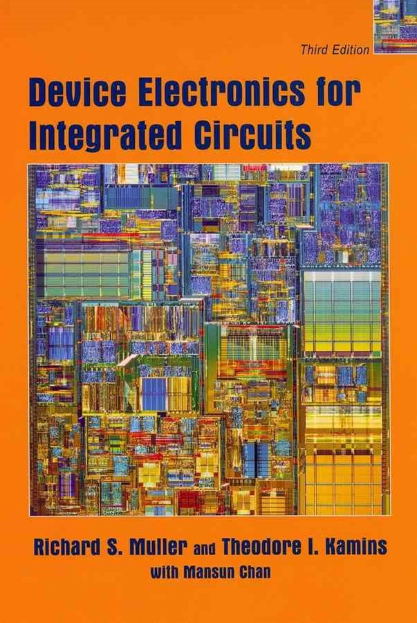 Device Electronics for Integrated Circuits 3E
