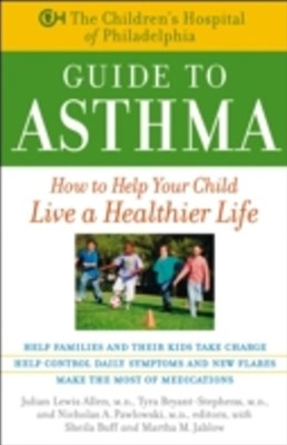 (ebook) Children's Hospital of Philadelphia Guide to Asthma