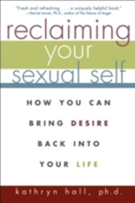 (ebook) Reclaiming Your Sexual Self