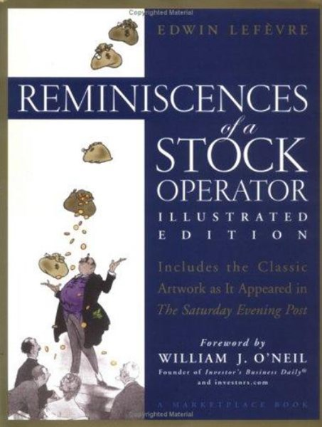 Reminiscences of a Stock Operator  Illustrated Edition