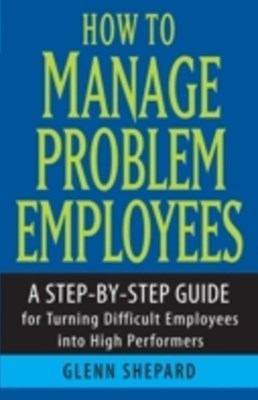 (ebook) How to Manage Problem Employees