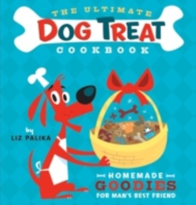 (ebook) Ultimate Dog Treat Cookbook