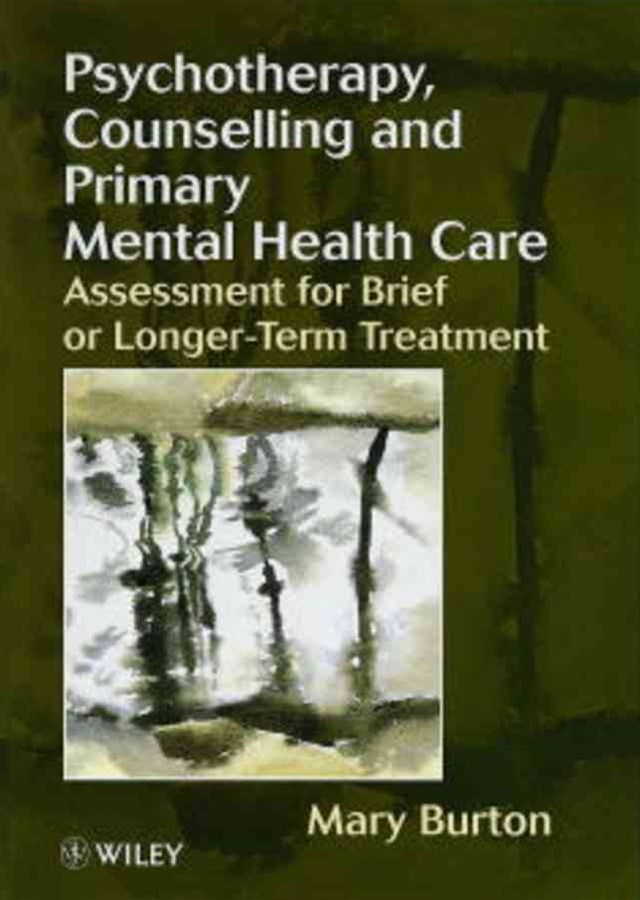Psychotherapy, Counselling & Primary Mental Health Care  - Assessment for Brief Or Longer-term      Treatment